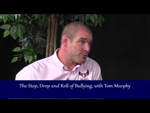 The Stop Drop and Roll of Bullying with Tom Murphy