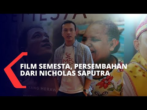 Sudah Tayang! Film Semesta, Persembahan Dari Nicholas Saputra