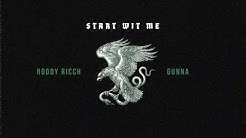 Roddy Ricch - Start Wit Me feat. Gunna [Official Audio]
