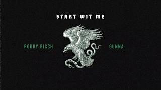 Roddy Ricch - Start Wit Me feat. Gunna [ Audio]