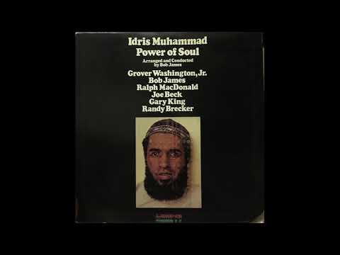 IDRIS MUHAMMAD - Power of Soul LP 1974 Full Album