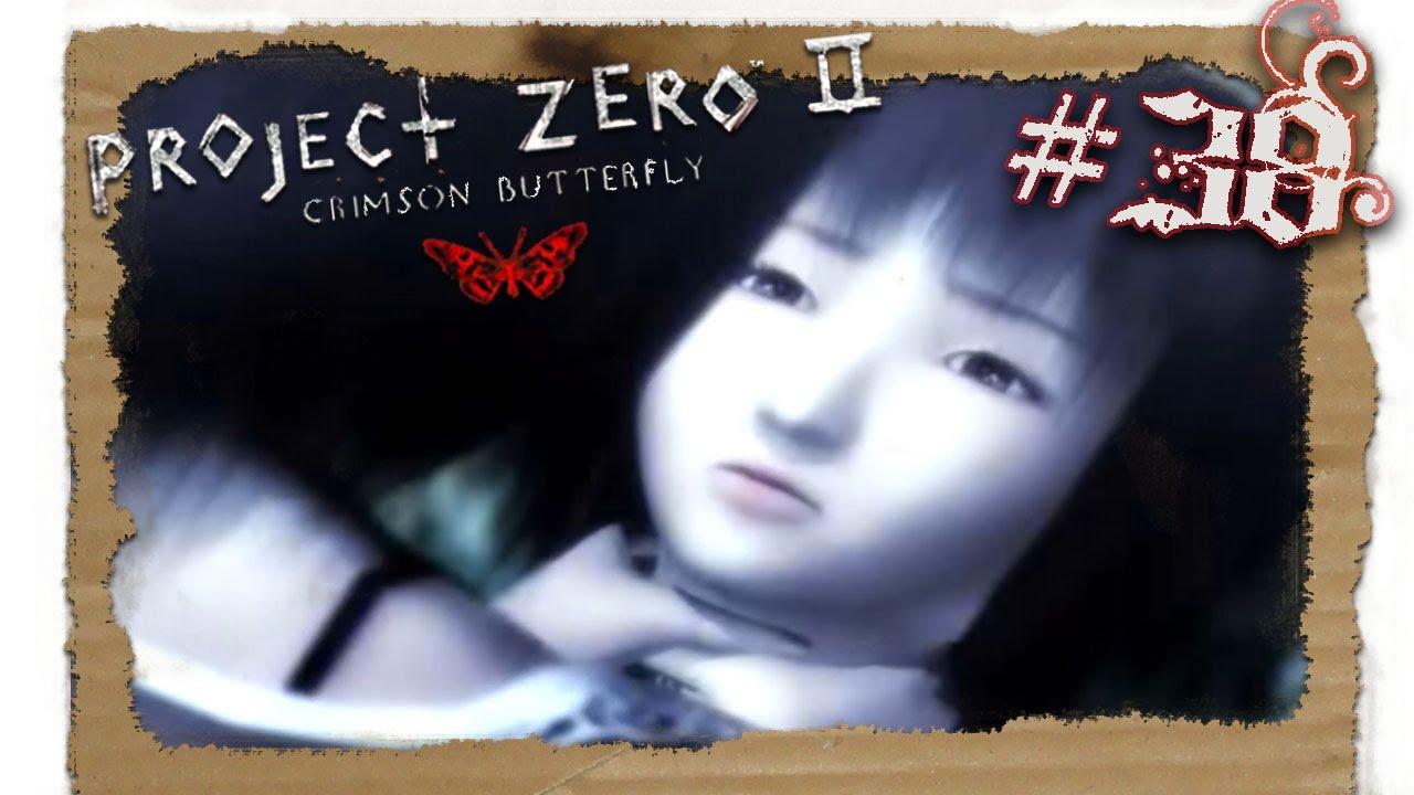 Project Zero 2 #38 [HD/Deutsch] ☸ Einswerdung (ENDE) ☸ Let\'s Play ...