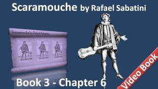 Book 3 - Chapter 06 - Scaramouche by Rafael Sabatini - Politicians