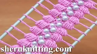 Repeat youtube video Hairpin Lace Crochet Tutorial 38 The Puff Stitch Beaded Strip