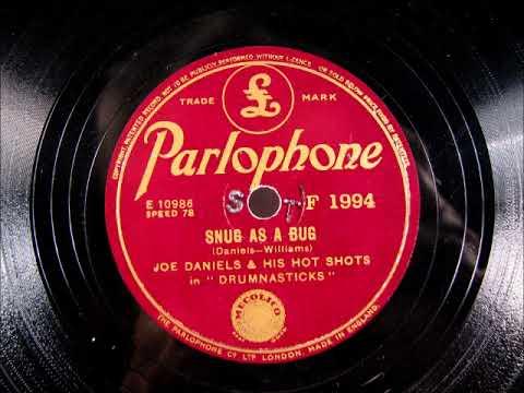 SNUG AS A BUG Jazz by Joe Daniels and his Hot Shots