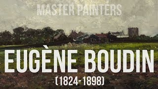 Eugène Boudin (1824-1898) A collection of paintings 4K Ultra HD