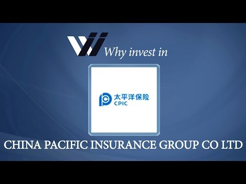 China Pacific Insurance Group Co Ltd - Why Invest in