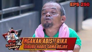 ngakak abis rika diburu habis habisan sama rojak fatih di kampung jawara eps 250