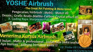 Yoshe Airbrush...serbaneka job airbrush..its my memories..