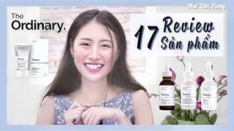 Skincare bình dân The Ordinary có đáng mua? | Review 17 products from The Ordinary Deciem