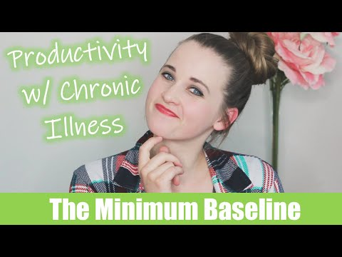 How to Be More Productive While Living with Chronic Illness | The Minimum Baseline