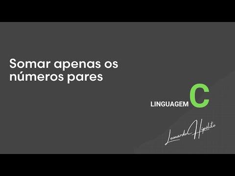 Somar apenas os números pares - Linguagem C