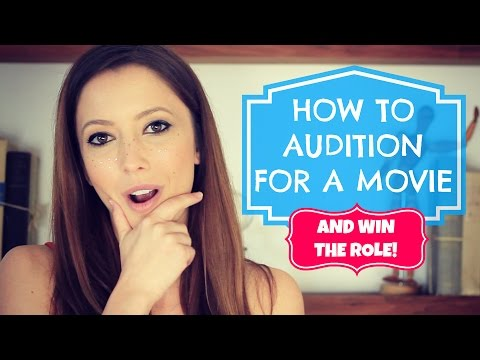 How to Audition for a Movie
