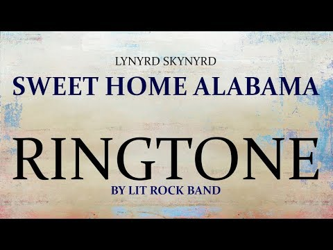 Lynyrd Skynyrd  Sweet Home Alabama Ringtone and Alert