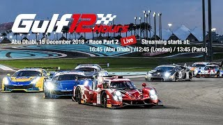 2018 Gulf 12 Hours - Race Part 2