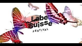 Label Suisse Festival 2018 I Teaser