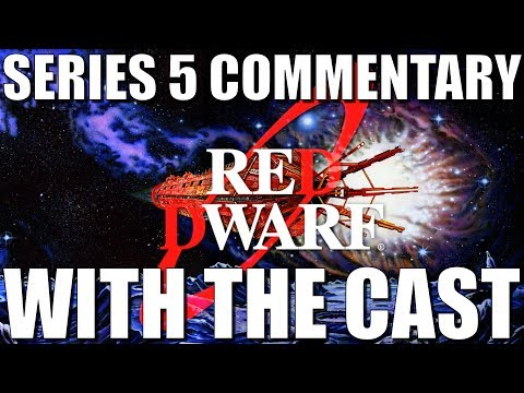 Red Dwarf - Series 5 Commentary [couchtripper]