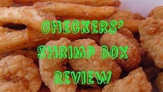 Checkers' Shrimp Box Review