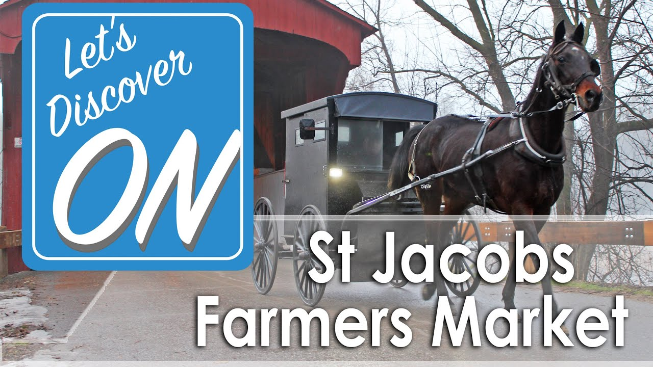 Let\'s Discover ON - St Jacobs Farmers Market - YouTube