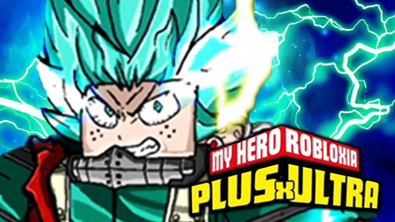 My Hero Robloxia Plus Ultra