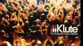 Klute - Freedom Come