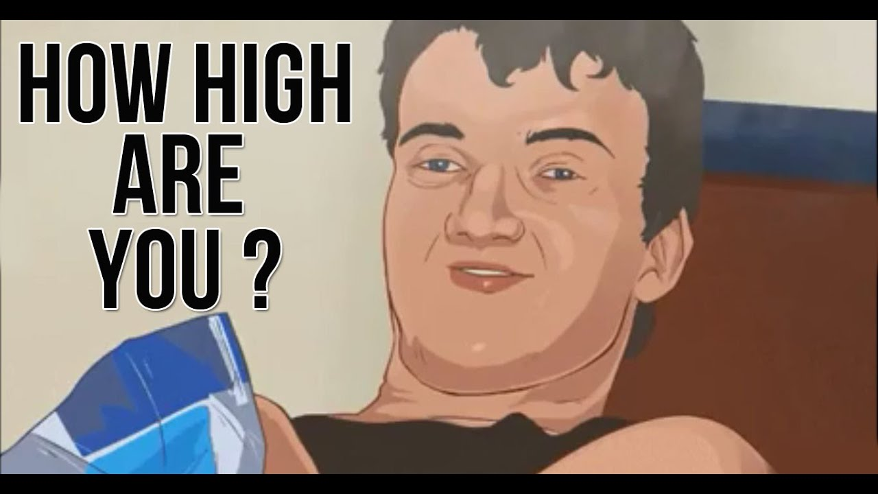 really high guy meme  animated  how high are you