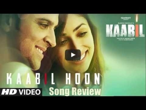 Kaabil Hoon Song Review