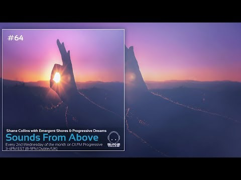 ♫ Sounds from Above #64 - Best of Progressive House Sessions ♫