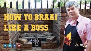 How To Braai Like A Boss