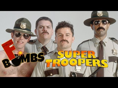 SUPER TROOPERS  FBombs 2001 Jay Chandrasekhar Cult Classic Comedy