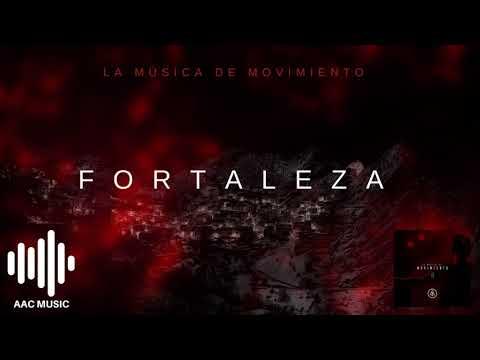 Fortaleza - La Música de Movimiento
