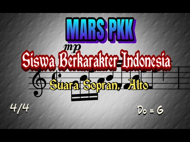 notasi-lagu-mars-pkk-siswa-berkarakter-indonesia-suara-sopran-dan-alto-fatah-khoirul