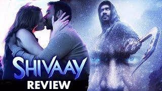 Shivaay Movie Review – Ajay Devgn –  Blockbuster Hit