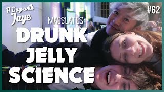 Drunk Jelly Science at MASSlates - Why science is cool