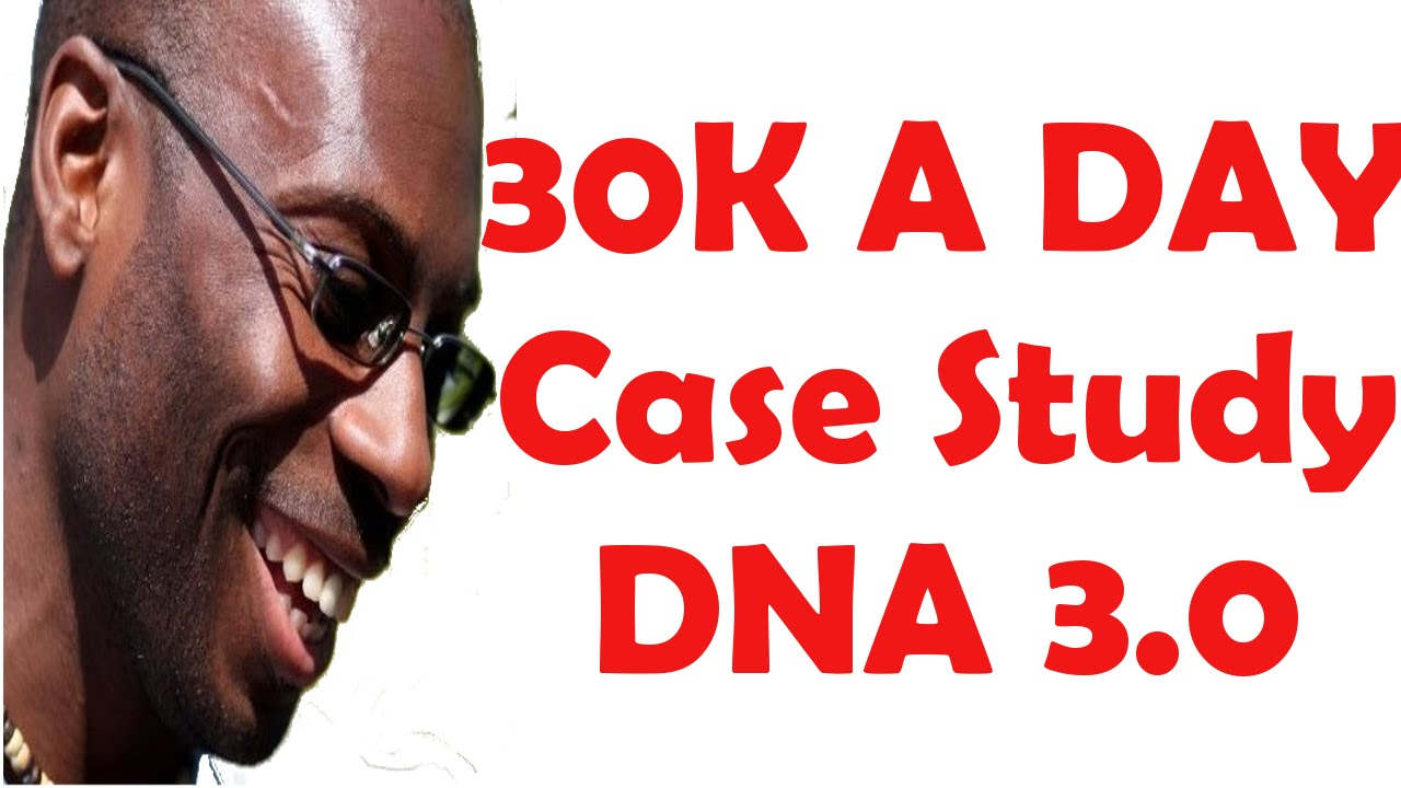 Dna wealth blueprint 30 30k per day case study youtube dna wealth blueprint 30 30k per day case study malvernweather Gallery
