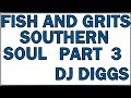 NEW AND OLD SOUTHERN SOUL MIXX DJ DIGGS CDS 6 FOR 23 00