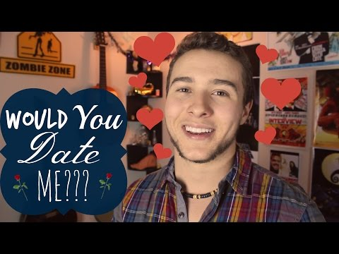 Would You Date Me???