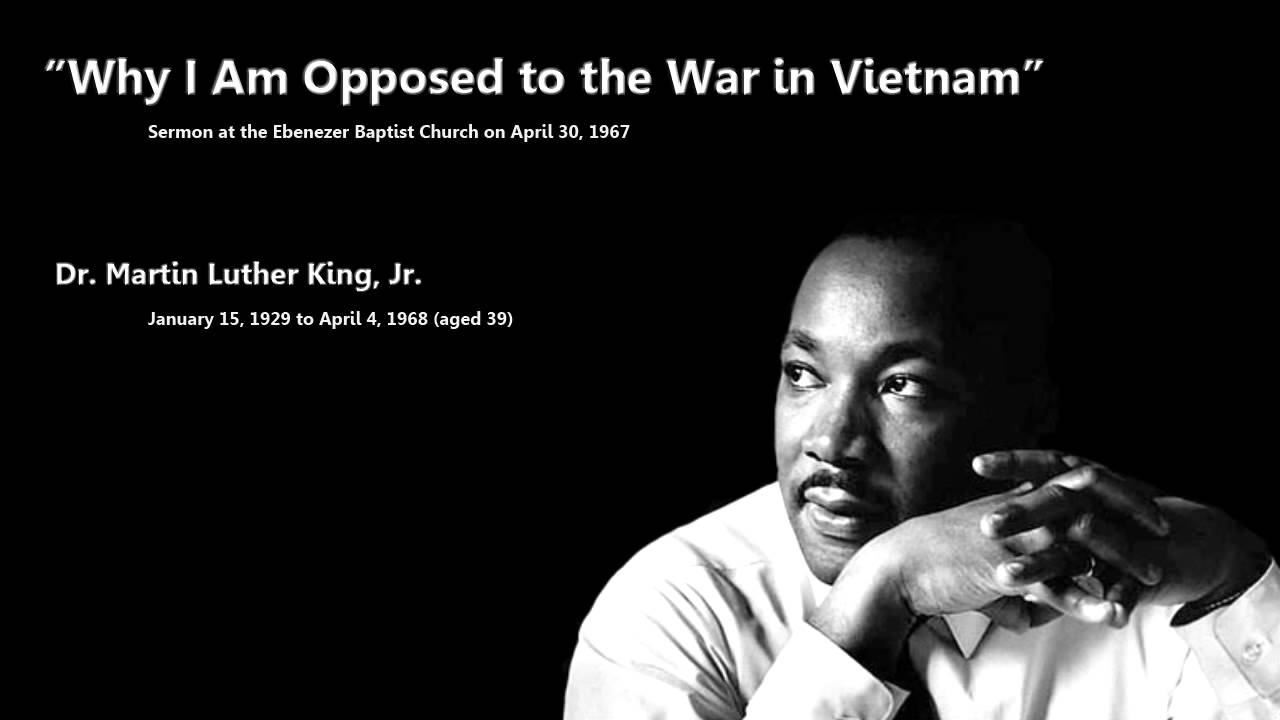 A discussion on martin luther king jrs opposition to the vietnam war