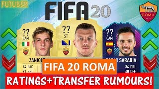 FIFA 20   ROMA PLAYER RATINGS!! FT. DZEKO, ZANIOLO, SARABIA ETC... (TRANSFER RUMOURS INCLUDED)