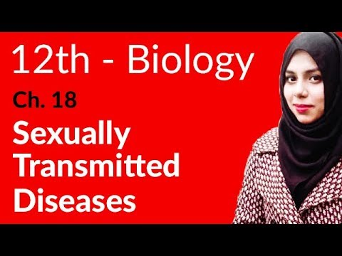 2nd Year Biology, Ch 18 – Sexually Transmitted Diseases – 12th Class Biology