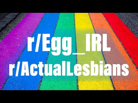 THURSGAY 🌈r/Egg_IRL + r/ActualLesbians | Pretty gay, and funny, wholesome, and thoughtful thumbnail