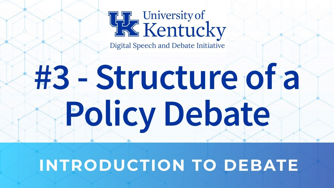 3. Structure of a Policy Debate