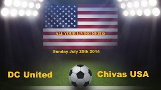 Major League Soccer 2014 Predictions - DC United vs Chivas USA
