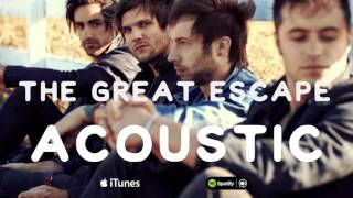 THE GREAT ESCAPE // BOYS LIKE GIRLS (ACOUSTIC)