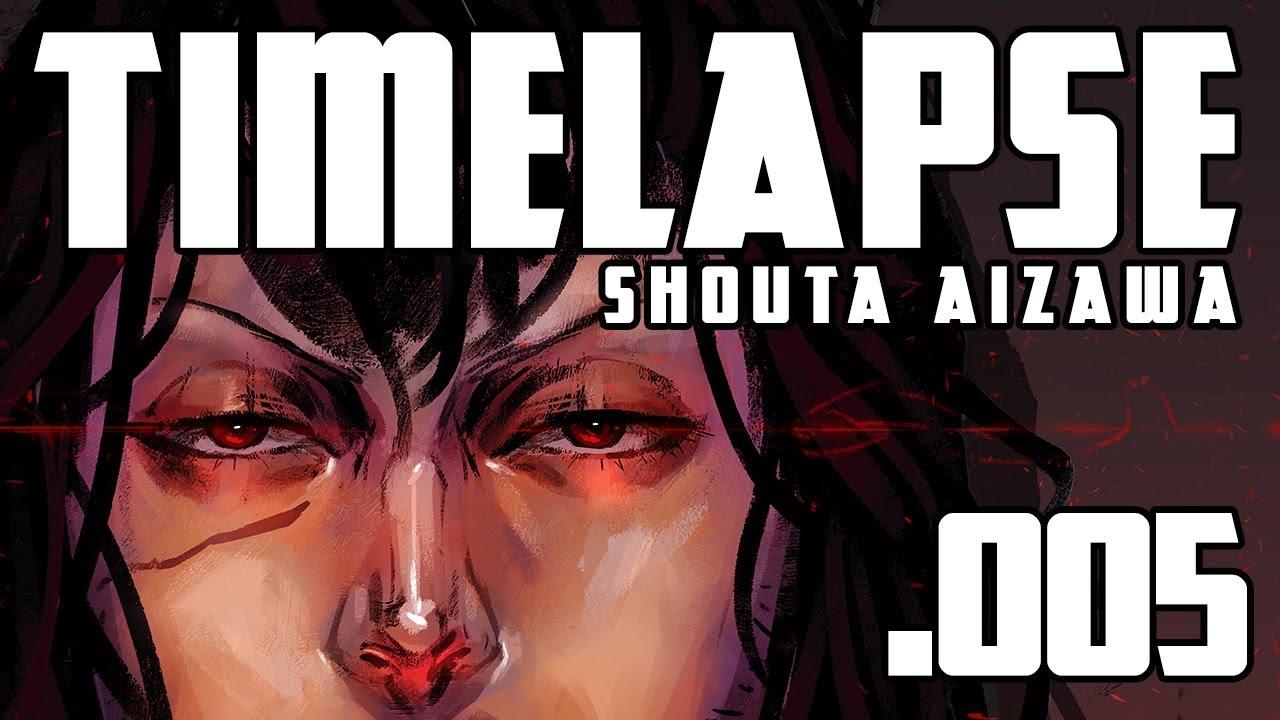Shouta Aizawa: Timelapse 005