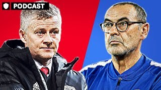 SOLJSKJAER AND SARRI SET FOR CAREER DEFINING WEEKEND