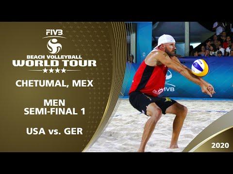 Men's Semi-Final: USA Vs. GER   4* Chetumal (MEX) - 2020 FIVB Beach Volleyball World Tour