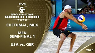 Men's Semi-Final: USA vs. GER | 4* Chetumal (MEX) - 2020 FIVB Beach Volleyball World Tour