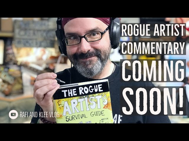 Rogue Artist Commentary Coming Soon - Clip On My Thoughts On Marketing