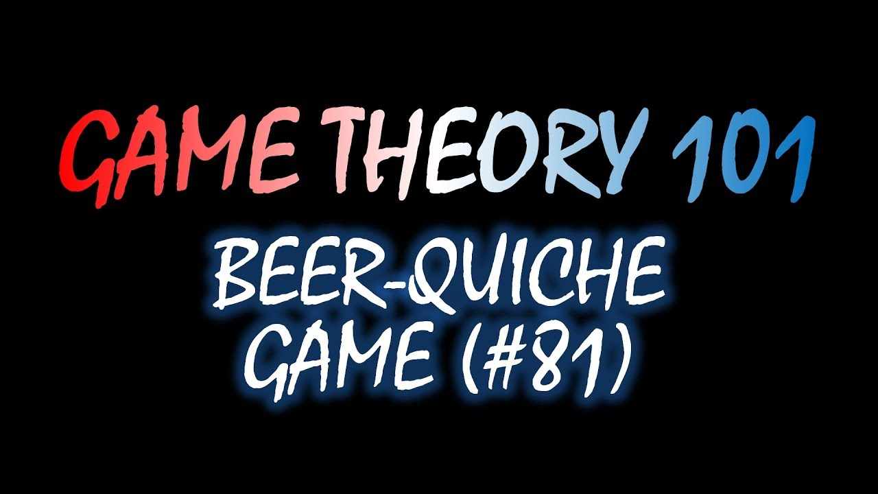 Theory 101 81 The Beer Quiche
